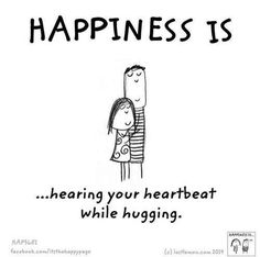 Happiness is hearing your heartbeat while hugging Cute Happy Quotes, Love Quotes, Inspirational Quotes, Buddha Thoughts, Happy Thoughts, Relationship Goals Pictures, Relationship Quotes, Relationships, Make Me Happy