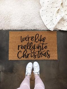 "Christmas Doormat: The ORIGINAL ""We're like really into Christmas"" welcome mat! The perfect Christmas doormat for those Christmas decorating fanatics! Each mat is hand lettered by me on a very durable, extra thick, coir door mat. Christmas Time Is Here, Merry Little Christmas, Christmas Love, Winter Christmas, Christmas Ideas, Christmas Cactus, Christmas Quotes, Cute Christmas Sayings, All Things Christmas"