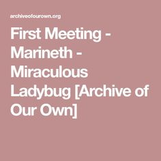 First Meeting - Marineth - Miraculous Ladybug [Archive of Our Own]