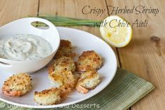 Crispy shrimp with Chive Aioli...made this last night. AMAZING!!!!!