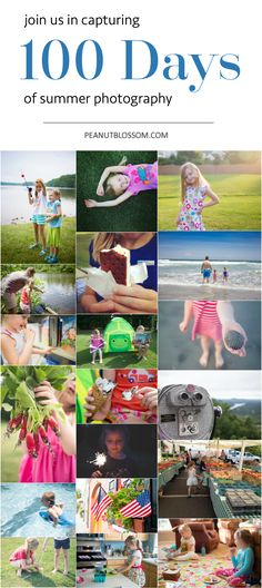 100 days of Summer! A creative photography project that will have you capturing priceless memories of one of the precious few summers you have with your kids. #100DaysofSummer