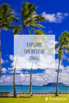 Explore top things to do in Oahu, Hawaii.