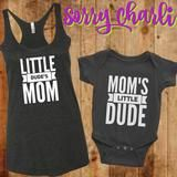 Mom and Son matching shirt outfit.  Little dude's mom and mom's little dude. fun, comfy, Tank top is loose to help you feel comfortable.