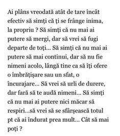 Am trecut prin asta.stiu cum e. Smart Quotes, Love Quotes, Motivational Words, Inspirational Quotes, Cute Texts, Les Sentiments, A30, Thing 1, Positive Life