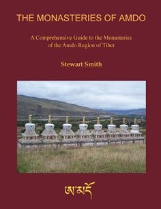 """""""The Monasteries of Amdo"""" will be of interest to those seeking to gain a greater understanding of the current state of Tibetan Buddhist religious establishments in the Amdo region of Tibet. It will also assist those planning and organising visits to the area and help in promoting a greater awareness of some of the smaller and less well-known monasteries in the region.  Buy the book on Amazon here: http://amzn.to/1qPrpEf"""