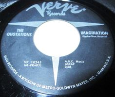 1961 Doo Wop 45 Rpm The Quotations IMAGINATION /ALA-MEN-SY On Verve 10245 Formed in Brooklyn, New York, USA, in 1958, the Quotations featured Larry Kaye (b. Larry Kassman; lead), Richie Schwartz (b. USA, d. 6 February 2006; first tenor), Lew Arno (second tenor) and Harvey Hershkowitz (baritone). MGM Records' songwriter Helen Miller agreed to take over their management, and after bringing them to Verve Records she suggested they make their debut