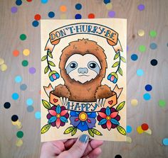 don't hurry, be happy sloth / high quality art print on wooden paper / art home decor on Etsy, $25.00