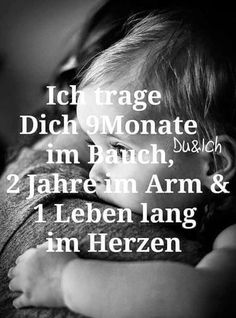 my heart - Baby Love Words Quotes, Love Quotes, Sayings, German Quotes, We Are Family, True Words, Kids And Parenting, Baby Love, Proverbs