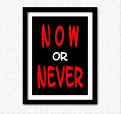 """Items similar to Typography / Lettering for a DIY-print """"Now or never"""" home/office-decor for all areas of life (frame, poster, postcard) on Etsy Typography Letters, Lettering, No Diggity, Wood Molding, Recycled Wood, Home Office Decor, Cleaning Wipes, Graphic Art, Poster"""