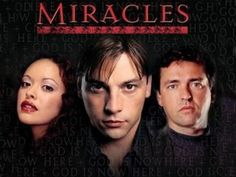 MIRACLES - i recently discovered this
