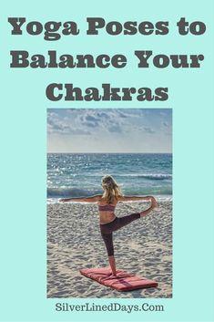 Yoga Poses to Balance the Chakras