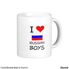 I Love Russian Boys Classic White Coffee Mug