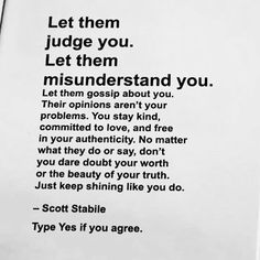Let them judge you. Let them misunderstand you. Just keep shining like you do life quotes quotes quote life motivational quotes quotes and sayings life goals quotes to live by Goal Quotes, New Quotes, Words Quotes, Quotes To Live By, Motivational Quotes, Life Quotes, Inspirational Quotes, Let Them Go Quotes, Love Story Quotes