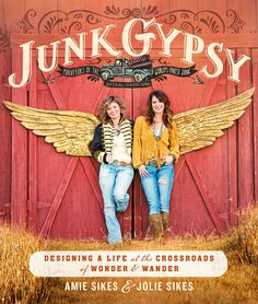 JUNK GYPSY // at the crossroads of wonder & wander // oct 2016 simon & schuster touchstone publications