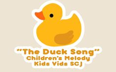 """""""THE DUCK SONG"""" - Children's Melody - Duck Quack Melody Song - Kids Vids..."""