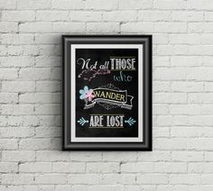 Not All Who Wander Are Lost Tolkien Quote Typography Art Print Gypsy Art Bohemian Quote
