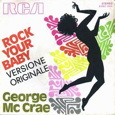1974 - George McCrae - Rock your baby