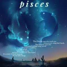 Everything I ever wanted. Someone to understand me as I understand them. Aquarius Pisces Cusp, Pisces Traits, Pisces And Scorpio, Zodiac Signs Pisces, Astrology Pisces, Pisces Love, Pisces Quotes, Pisces Woman, Zodiac Star Signs