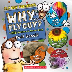 Why, Fly Guy?: Answers to Kids' BIG Questions (Fly Guy Presents)