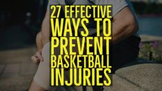 27 Effective Ways to Prevent Basketball Injuries Basketball Games, Basketball Plays