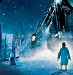 The Polar Express...a great movie that touches your heart. Love!