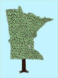"""Minnesota Grown."" By Dogfish Media local MN artist. Love it!"