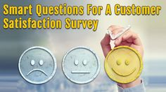 The key to know about your customers is the customer satisfaction surveys. A survey is an effective tool to create a bond with the customers.