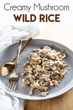 Creamy Mushroom Wild Rice Recipe is the absolute best, easy to make in one pan wild rice! This rice is a perfect meatless main or side dish for any occasion! Wild Rice Recipes, Beef Recipes, Vegetarian Recipes, Cooking Recipes, Recipies, Veggie Recipes, Gourmet Recipes, Rice Side Dishes, Side Dishes Easy
