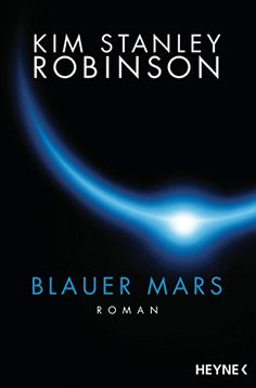 Blauer Mars: Die Mars-Trilogie von Kim Stanley Robinson http://www.amazon.de/dp/3453316983/ref=cm_sw_r_pi_dp_oZeMwb1GXYJ7E