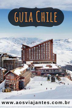 O que fazer em 10 dias pelo Chile? Roteiro mais que completo por Santiago, Vina del Mar, Valaparaíso, Neve em Valle Nevado e El Quisco! 😉