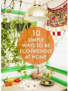 10 Simple Ways To Go Green At Home | eBay