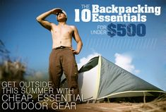 The 10 Backpacking Essentials for Under $500: Get Outside This Summer with Cheap, Essential Outdoor Gear | Primer