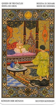 Queen of Pentacles; Zezina: Tarot of the Thousand and One Nights    I don't have this deck yet - I have to find it!