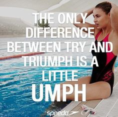 "That's funny because my coach tells me before I hit the water when I dive in I go ""umph"""