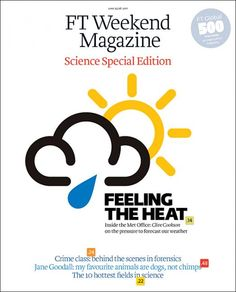 FT Weekend Magazine - Science Special Issue