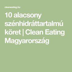 10 alacsony szénhidráttartalmú köret | Clean Eating Magyarország