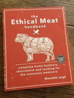Book review: The Ethical Meat Handbook   Recipe Renovator