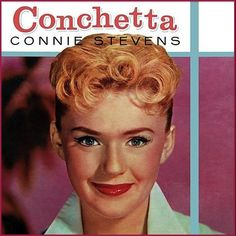 """Conchetta"" (1958, Warner Brothers) by Connie Stevens."