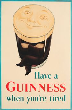 """vintagepromotions: """"'Have a Guinness when you're tired' advertisement (1949). Printed in Great Britain by John Waddington Ltd, Leeds. """""""