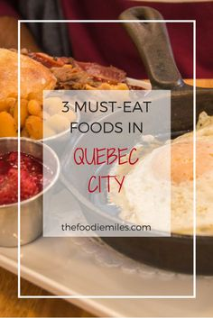 3 foods you absolutely must try when traveling to Quebec City, Canada! Click on pin to find out what they are and where to find them!