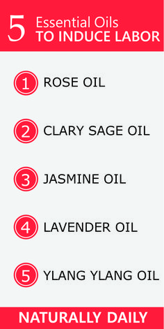 5 Safe Essential Oils to Induce Labor with Uses Essential oils may assist in labor by providing emotional, mental and physical support to the laboring mother with no side effects. Read on to learn about the efficacy and uses of some safe essential oils to Essential Oils For Labor, Clary Sage Essential Oil, Rose Essential Oil, Best Essential Oils, Home Remedies For Hemorrhoids, Jasmine Oil, Best Oils, Rose Oil, Oil Benefits