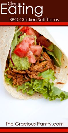 Clean Eating BBQ Chicken Soft Tacos.  #cleaneating #eatclean #cleaneatingrecipes #slowcooker #slowcookerrecipes