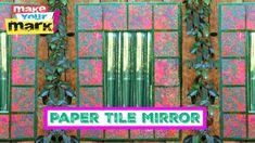 Dimensional, paper tile mirror DIY