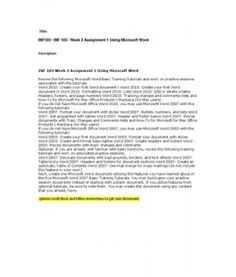 INF 103 Week 2 Assignment 1 Using Microsoft Word Review the following Microsoft Word Basic Training Tutorials and work on practice sessions associated with the tutorials. Word 2010: Create your first Word document I Word 2010:…  (More)