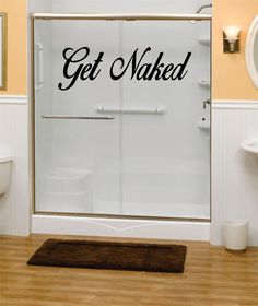 Get Naked Version 2 Bathroom Shower Quote Decal Sticker Wall Vinyl Decor Art