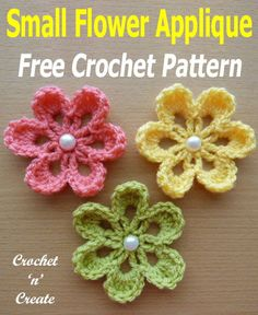 A small crochet flower applique, free crochet pattern, add to your projects to give them some color and prettyness. #crochetncreate #crochetflowers #crochetflowerapplique