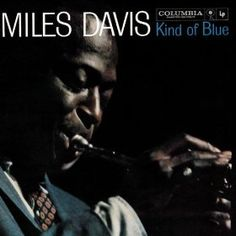 Miles Davis // Blue In Green (from the Kind of Blue album)