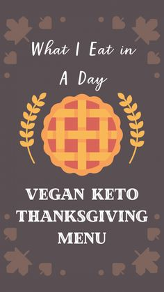 "Hi guys, happy Thanksgiving! I haven't done a ""what I eat in a day"" post in a long time and figured that this was a good opportunity to share what I'm making for my vegan keto Thanksgiving celebration this Thursday. We're doing a super small meal… Vegan Keto Recipes, Vegetarian Keto, Vegan Meals, Paleo, Thanksgiving Celebration, Thanksgiving Recipes, Holiday Recipes, Low Carb Flatbread, Indian Butter Chicken"