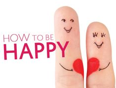 How to Be Happy: A Guide for the Caregiver