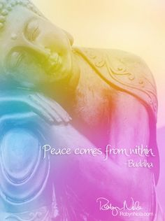 #robynnola  Peace comes from within Buddha.  All her creativity is awesome!